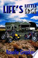 Life s Little Edge