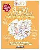 Slow Cosmétique pour toute la famille Pdf/ePub eBook