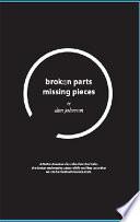 Broken Parts Missing Pieces