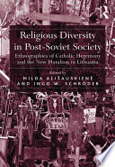 Religious Diversity in Post Soviet Society