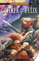 Gotrek & Felix: The First Omnibus