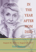 In the Year After Mom Died