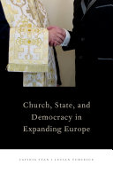 Church  State  and Democracy in Expanding Europe