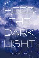 Heed the Dark Light [Pdf/ePub] eBook