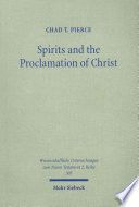 Spirits and the Proclamation of Christ