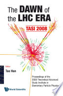 Dawn Of The Lhc Era The Tasi 2008 Proceedings Of The 2008 Theoretical Advanced Study Institute In Elementary Particle Physics