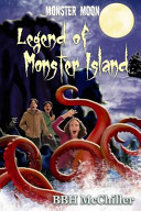 Pdf Legend of Monster Island (Monster Moon Series Book 3)