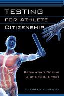 Testing for Athlete Citizenship
