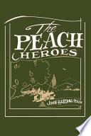 The Peach Heroes