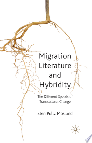 Migration Literature and Hybridity Free eBooks - Free Pdf Epub Online