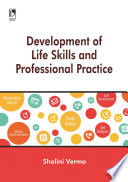 Development of Life Skills and Professional Practice
