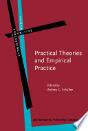 Practical Theories And Empirical Practice