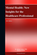 Pdf Mental Health: New Insights for the Healthcare Professional: 2012 Edition