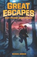 Great Escapes  1  Nazi Prison Camp Escape