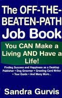 The Off The Beaten Path Job Book
