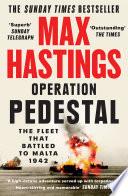 Operation Pedestal  The Fleet that Battled to Malta 1942