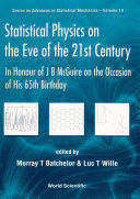 Statistical Physics On The Eve Of The 21st Century: In Honour Of J B Mcguire On The Occasion Of His 65th Birthday