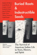 Buried Roots and Indestructible Seeds