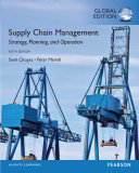 Supply Chain Management: Strategy, Planning, and Operation, Global Edition