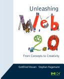 Unleashing Web 2 0 Book