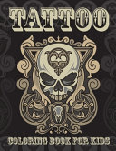 Tattoo Coloring Book For Kids