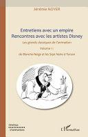 Pdf Entretiens avec un empire, rencontres avec les artistes Disney (Volume I) Volume II également disponible Telecharger