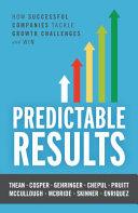 Predictable Results