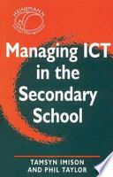 Managing ICT in the Secondary School