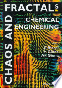 Chaos and Fractals in Chemical Engineering