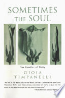 Sometimes the Soul  Two Novellas of Sicily Book