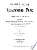 Haynes  Guide to Yellowstone Park