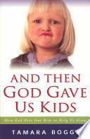 And Then God Gave Us Kids Book