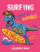 Surfing Where Is My Waves Coloring Book