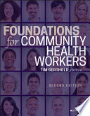 """Foundations for Community Health Workers"" by Timothy Berthold"