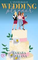 Pdf Wedding Planner l'intégrale: Des comédies romantiques 100% feel-good ! Telecharger