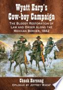 Wyatt Earp's Cow-boy Campaign