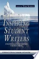 Inspiring Student Writers