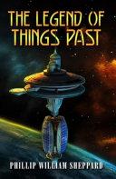 THE LEGEND OF THINGS PAST Pdf/ePub eBook