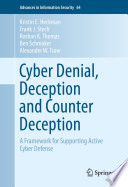 Cyber Denial  Deception and Counter Deception