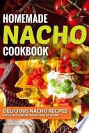 Homemade Nacho Cookbook