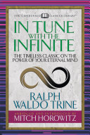 In Tune With The Infinite  Condensed Classics