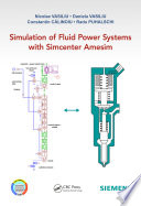 Simulation of Fluid Power Systems with Simcenter Amesim Book