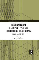 International Perspectives on Publishing Platforms