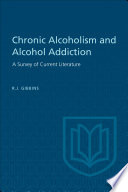 Chronic Alcoholism and Alcohol Addiction