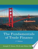 The Fundamentals of Trade Finance: 1st Edition