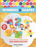 Dot Markers Activity Book Numbers and Shapes  Easy Guided BIG DOTS Book