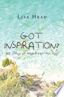 Got Inspiration  365 Days of Inspiration for You