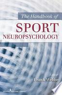 The Handbook of Sport Neuropsychology
