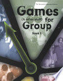 Games (& Other Stuff) for Group