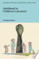 Adulthood in Children s Literature